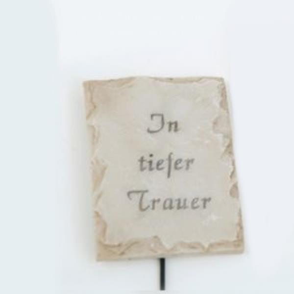 Spruch In tiefer Trauer, Deko Platte am Draht, Stein Optik